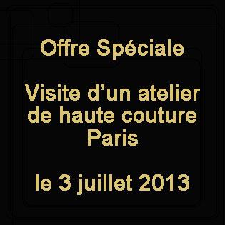 offre spécial, visite atelier haute couture paris
